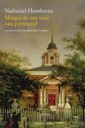 descargar epub Musgos de una vieja casa parroquial – Autor Nathaniel Hawthorne gratis