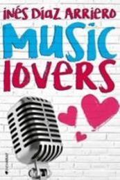 descargar epub Music lovers – Autor Inés Díaz Arriero