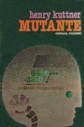 descargar epub Mutante – Autor Henry Kuttner