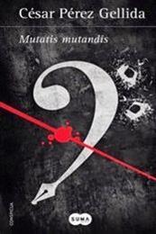 descargar epub Mutatis mutandi – Autor César Pérez Gellida gratis