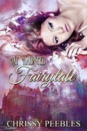 descargar epub My haunted fairytale – Autor Chrissy Peebles