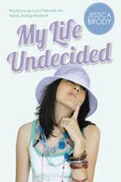 descargar epub My life undecided – Autor Jessica Brody