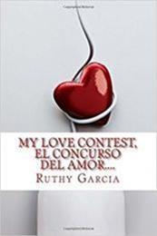descargar epub My love contest..El concurso del amor – Autor Ruthy Garcia