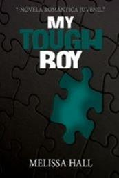 descargar epub My tough boy – Autor Melissa Hall