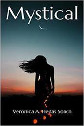 descargar epub Mystical – Autor Verónica A. Fleitas Solich