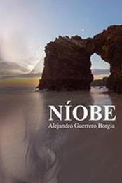 descargar epub Níobe – Autor Alejandro Guerrero Borgia