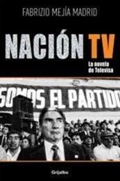 descargar epub Nación TV – Autor Fabrizio Mejía Madrid