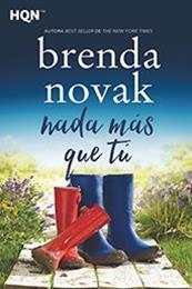 descargar epub Nada más que tú – Autor Brenda Novak gratis
