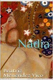 descargar epub Nadia – Autor Beatriz Menéndez Vico