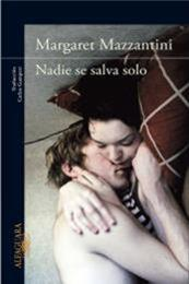 descargar epub Nadie se salva solo – Autor Margaret Mazzantini