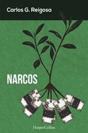 descargar epub Narcos – Autor Carlos G. Reigosa