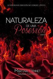 descargar epub Naturaleza de una posesión – Autor Martina Bennet