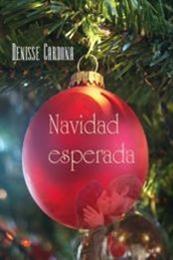 descargar epub Navidad esperada – Autor Denisse Cardona