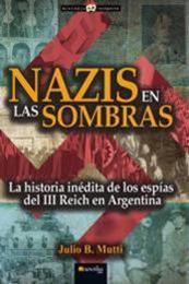 descargar epub Nazis en las sombras – Autor Julio B. Mutti