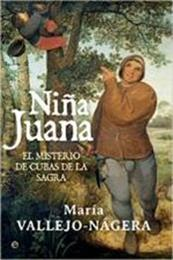 descargar epub Niña Juana – Autor María Vallejo-Nágera