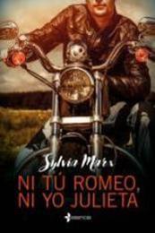 descargar epub Ni tú Romeo, ni yo Julieta – Autor Sylvia Marx