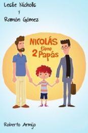 descargar epub Nicolás tiene 2 papás – Autor Vari@s autores gratis