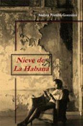descargar epub Nieve de La Habana – Autor Andrés Portillo González