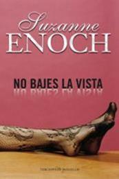 descargar epub No bajes la vista – Autor Suzanne Enoch gratis
