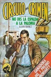 descargar epub No des la espalda a la paloma – Autor Julián Ibañez gratis