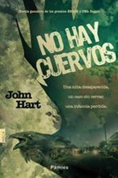 descargar epub No hay cuervos – Autor John Hart