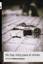 descargar epub No hay reloj para el olvido – Autor Martina Robles Rodríguez