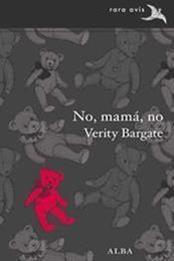 descargar epub No, mamá, no – Autor Verity Bargate gratis