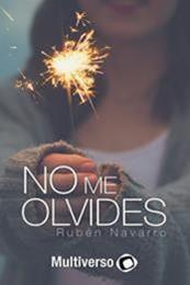 descargar epub No me olvides – Autor Rubén Navarro