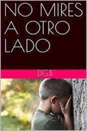 descargar epub No mires a otro lado – Autor Daniel Gordillo Berneda gratis