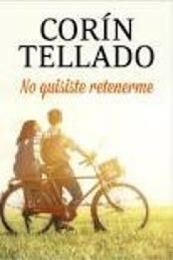 descargar epub No quisiste retenerme – Autor Corín Tellado gratis