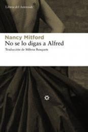 descargar epub No se lo digas a Alfred – Autor Nancy Mitford gratis