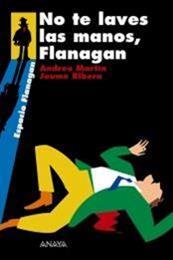 descargar epub No te laves las manos, Flanagan – Autor Andreu Martín;Jaume Ribera