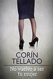 descargar epub No vuelvo a ser tu mujer – Autor Corín Tellado