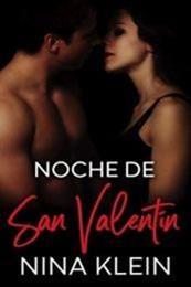 descargar epub Noche de San Valentín – Autor Nina Klein
