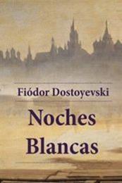 descargar epub Noches blancas – Autor Fiódor Dostoyevski gratis