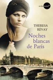 descargar epub Noches blancas en París – Autor Theresa Révay