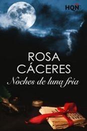 descargar epub Noches de luna fría – Autor Rosa Cáceres