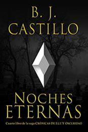 descargar epub Noches eternas – Autor B.J. Castillo gratis