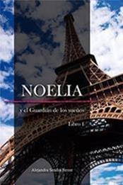 descargar epub Noelia y el guardián de los sueños – Autor Alejandra Sendra Ferrer gratis