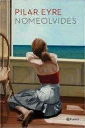 descargar epub Nomeolvides – Autor Pilar Eyre