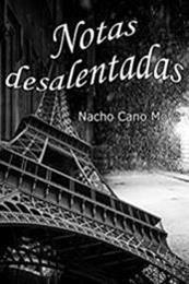 descargar epub Notas desalentadas – Autor Nacho Cano Moya