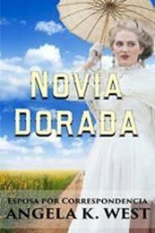descargar epub Novia dorada – Autor Angela K. West gratis