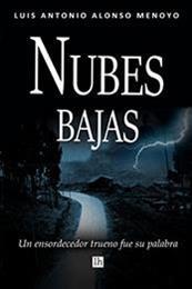 descargar epub Nubes bajas – Autor Luis Antonio Alonso Menoyo