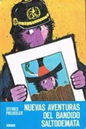 descargar epub Nuevas aventuras del bandido Saltodemata – Autor Otfried Preussler