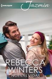 descargar epub Nuevas vidas – Autor Rebecca Winters gratis