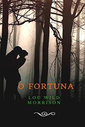 descargar epub O fortuna – Autor Lou Wild Morrison