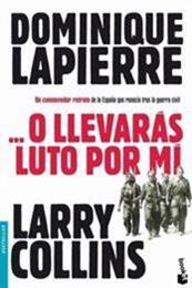 descargar epub … O llevarás luto por mi – Autor Dominique Lapierre;Larry Collins