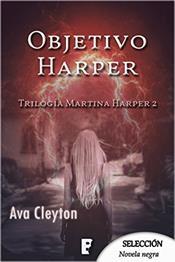 descargar epub Objetivo Harper – Autor Ava Cleyton