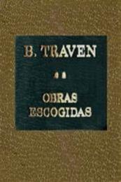 descargar epub Obras escogidas II – Autor B. Traven