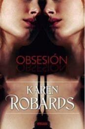 descargar epub Obsesión – Autor Karen Robards gratis